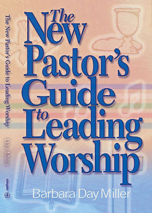 New Pastors Guide to Leading Worship