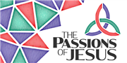 The Passions of Jesus Study is Now Available
