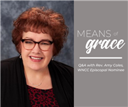 Means of Grace: Q&A with Rev. Amy Coles