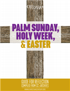 Holy Week & Easter Guide for Reflection from the Christian Century