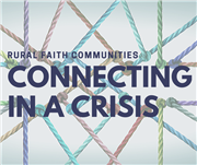 Rural Faith Communities Connecting in a Crisis