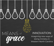 Means of Grace: Innovation in Western North Carolina