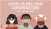 COVID-19 and Your Congregation: How Can We Help?