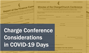 Charge Conference considerations in COVID-19 times