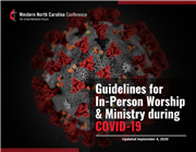 Guidelines for In-Person Worship & Ministry During COVID-19 - Updated 9/4/20