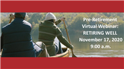 Retiring Well: A Pre-Retirement Webinar from Wespath
