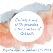 Registration is OPEN For Sabbath Life 2021!