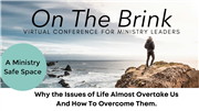 On the Brink: Virtual Conference for Ministry Leaders