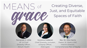 Means of Grace: Creating Diverse, Just and Equitable Spaces of Faith