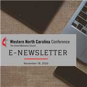 The Latest Edition of E-News - COVID-19 Update for Local Churches, Advent Study from WNCC Resource Center, Creating Diverse, Just, & Equitable Spaces, and more