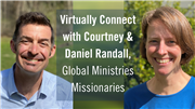 Virtually Connect with the Randalls, Global Ministries Missionaries