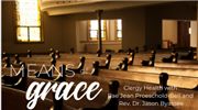 Means of Grace: A Conversation on Clergy Health