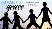 Means of Grace: The Methodist Home for Children's Bruce Stanley
