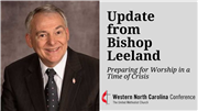 From Bishop Leeland: Preparing for Worship in a Time of Crisis