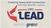 Means of Grace: Creating Space and Connection with Rev. Brandon Lazarus