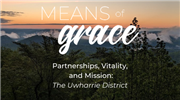 Means of Grace: Partnerships, Vitality, and Mission - The Uwharrie District