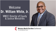 Bishop Leeland Announces Rev. Dr. Bill White as Director of Equity and Justice Ministries
