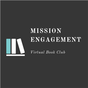 Mission Engagement Virtual Book Club
