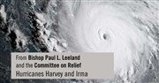 Bishop Leeland and the Committee on Relief- Hurricanes Harvey and Irma